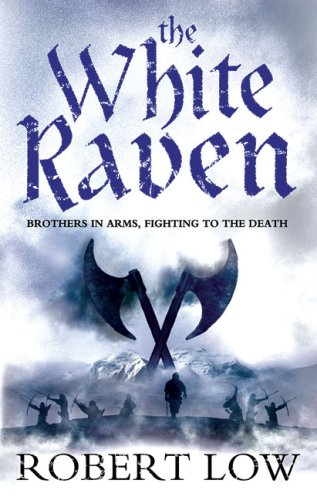 9780007287994: The White Raven (The Oathsworn Series, Book 3)