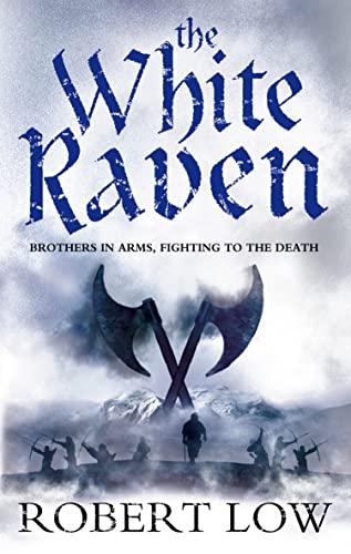 9780007287994: The White Raven (Oathsworn)