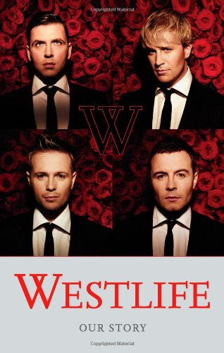 9780007288120: Westlife: Our Story