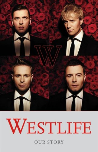 9780007288137: Westlife: Our Story
