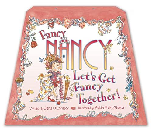 9780007288342: Let's Get Fancy Together! (Fancy Nancy)