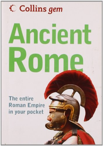 9780007288601: Collins Gem Ancient Rome: The Entire Roman Empire in Your Pocket Min edition by Pickering, David published by HarperCollins UK [ Paperback ]