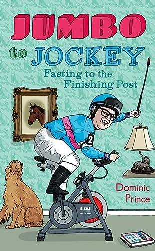 9780007288670: Jumbo to Jockey: Fasting to the Finishing Post