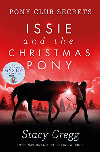 9780007288748: Issie and the Christmas Pony: Christmas Special (Pony Club Secrets)