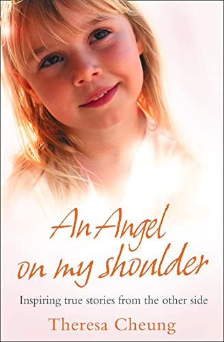 An Angel on My Shoulder: Cheung, Theresa