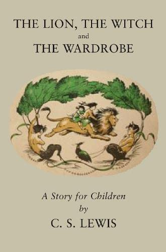 9780007288977: Lion, the Witch and the Wardrobe (The Chronicles of Narnia Facsimile)
