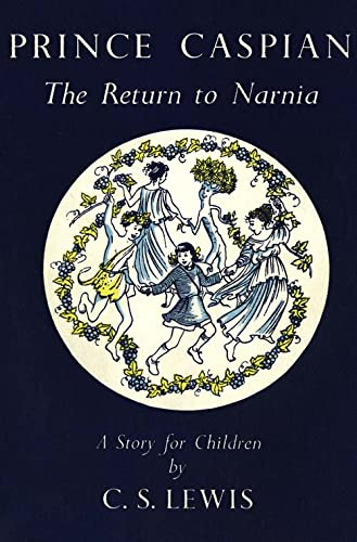 9780007288984: Prince Caspian (The Chronicles of Narnia Facsimile, Book 4): The Return to Narnia
