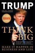 9780007289165: Think Big: Make it happen in business and life