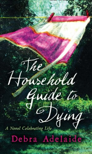 9780007289523: The Household Guide to Dying