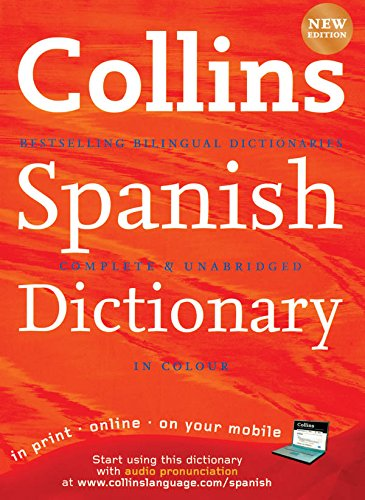 9780007289783: Collins Spanish Dictionary (Collins Complete and Unabridged): Complete & Unabridged (Collins Dictionary)