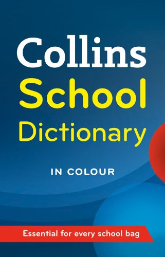 9780007289806: Collins School Dictionary (Collins School)