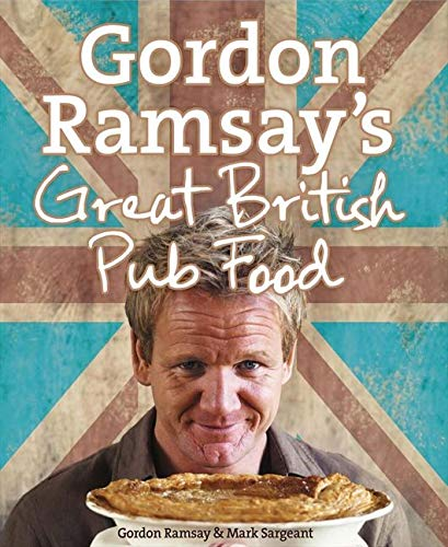 9780007289820: Gordon Ramsay's Great British Pub Food