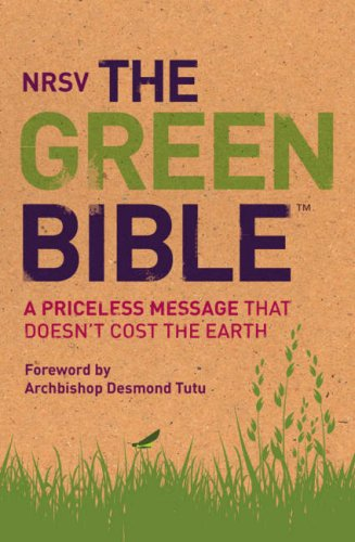 9780007289974: The Green Bible: New Revised Standard Version (NRSV): A Priceless Message That Doesn't Cost the Earth