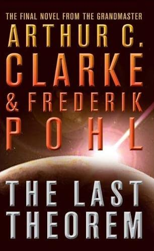9780007290024: The Last Theorem. Arthur C. Clarke & Frederik Pohl