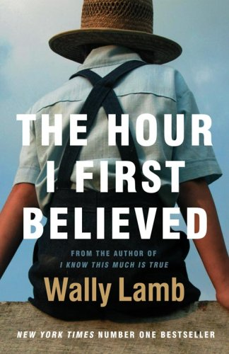 The Hour I First Believed: Wally Lamb