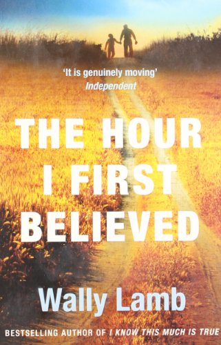 9780007290802: The Hour I First Believed