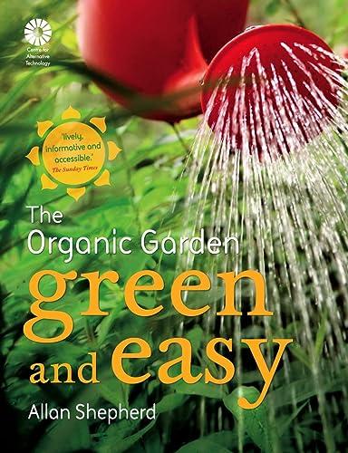 9780007290918: Green and Easy: The Organic Garden