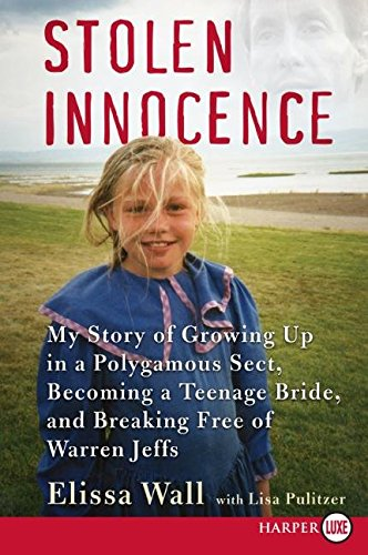 9780007291113: Stolen Innocence: My Story of Growing Up in a Polygamous Sect, Becoming a Teenage Bride, and Breaking Free