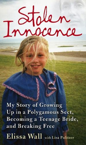 9780007291120: 'STOLEN INNOCENCE: MY STORY OF GROWING UP IN A POLYGAMOUS SECT, BECOMING A TEENAGE BRIDE, AND BREAKING FREE'
