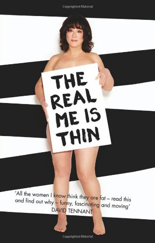 9780007291236: The Real Me is Thin