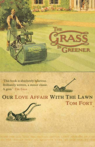 9780007291342: The Grass is Greener: An Anglo-Saxon Passion