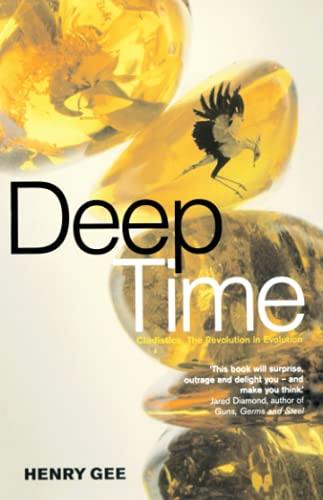 9780007291540: Deep Time: Cladistics, The Revolution in Evolution