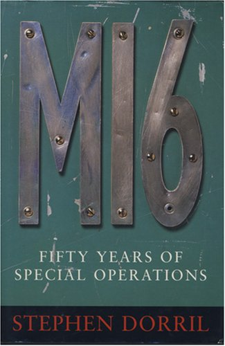 9780007291670: MI6: Fifty Years of Special Operations