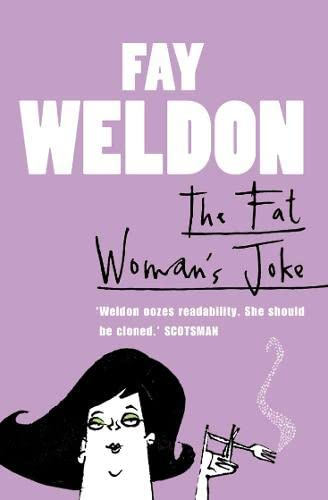 9780007291755: The Fat Woman's Joke. Fay Weldon