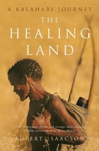 9780007291793: The Healing Land: A Kalahari Journey