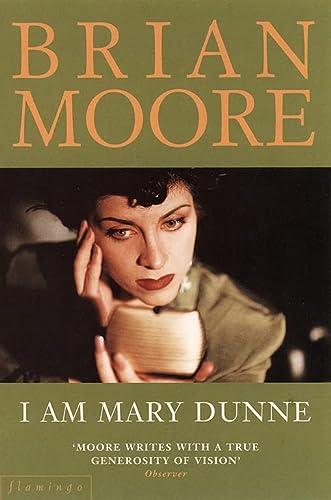 9780007292233: I am Mary Dunne