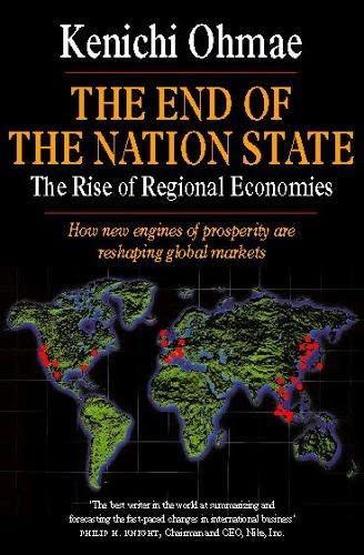 9780007292271: The End of the Nation State: The rise of Regional Economies