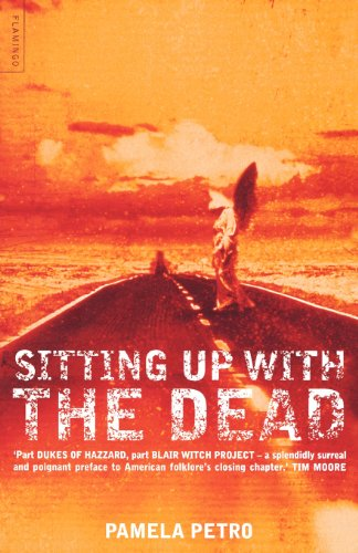 9780007292295: Sitting Up with the Dead: A Storied Journey Through the American South