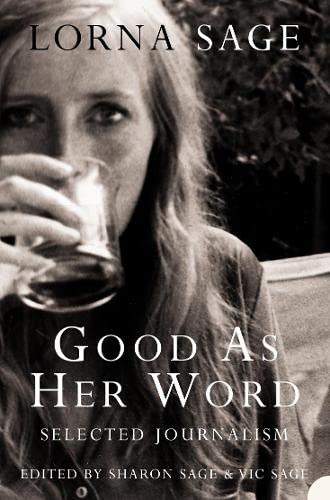 9780007292325: Good as her Word: Selected Journalism