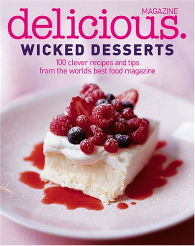 9780007292561: Wicked Desserts (Delicious)