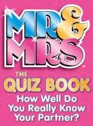 9780007292585: Mr & Mrs: The Quiz Book: How Well Do You Really Know Your Partner?