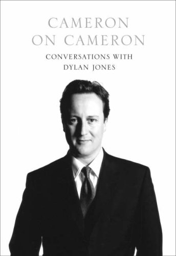 9780007292622: Cameron on Cameron: Conversations with Dylan Jones
