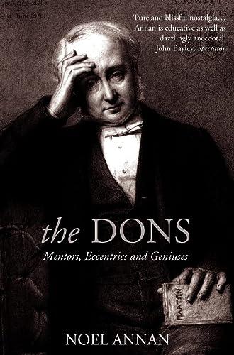 9780007292752: Dons: Mentors, Eccentrics and Geniuses