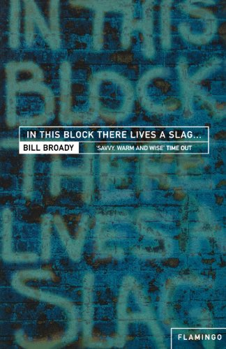 9780007292905: In This Block There Lives a Slag . . .