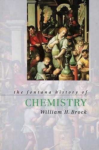 9780007292912: The Fontana History of Chemistry