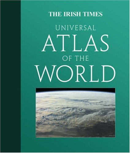 9780007293186: The Irish Times Universal Atlas of the World [Cartographic Material]
