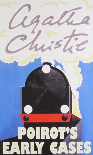 9780007293322: Agatha Christie - Poirot's Early Cases