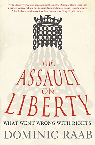 9780007293391: The Assault on Liberty: What Went Wrong with Rights