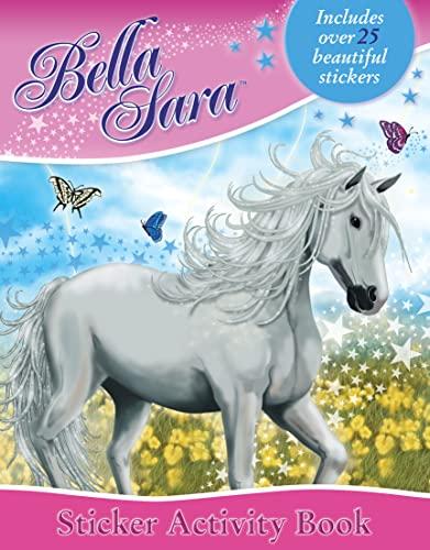 9780007293674: Bella Sara - Sticker Activity Book