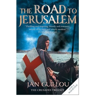 9780007294503: The Road to Jerusalem ( Book One of the Crusades Trilogy ) ( True First Edition )