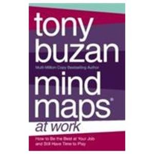 9780007294619: Mind Maps at Work: How to be the best at work and still have time to play