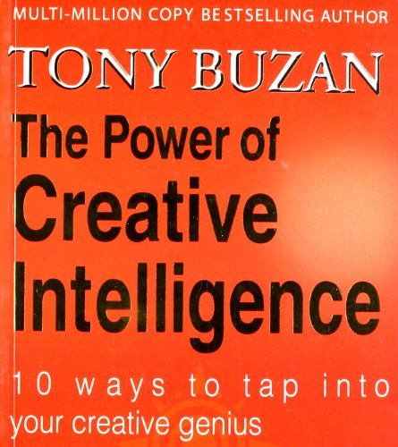 9780007294633: The Power of Creative Intelligence 10 Ways to Tap Into Your Creative Genius