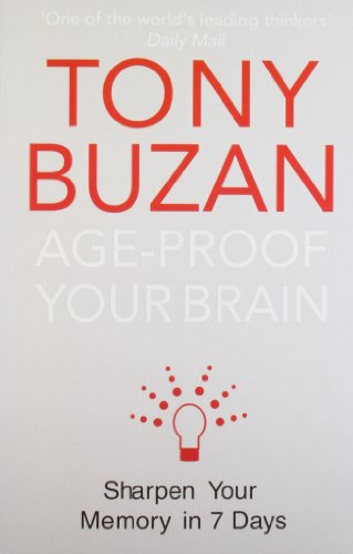 9780007294657: Age-Proof Your Brain: Sharpen Your Memory in 7 Days