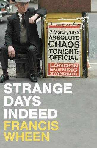 9780007294862: Strange Days Indeed: The Golden Age of Paranoia