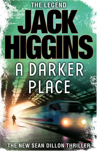 9780007294930: A Darker Place (Sean Dillon Series, Book 16)