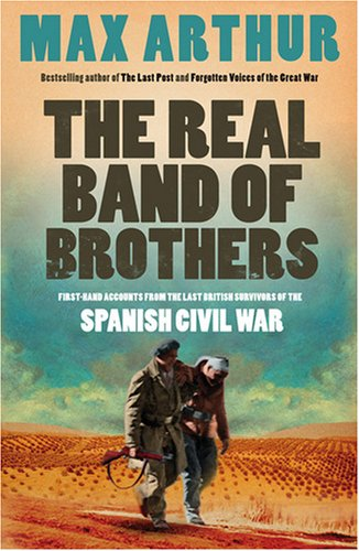9780007295098: The Real Band of Brothers: First-hand Accounts from the Last British Survivors of the Spanish Civil War